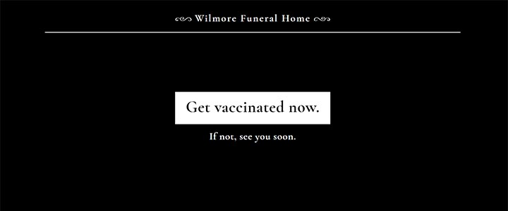 Wilmore Funeral Home - Get Vaccinated Now